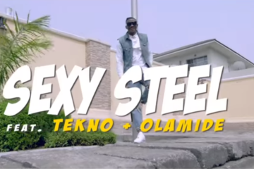 VIDEO: Sexy Steel ft. Tekno x Olamide – SiSi (Remix)