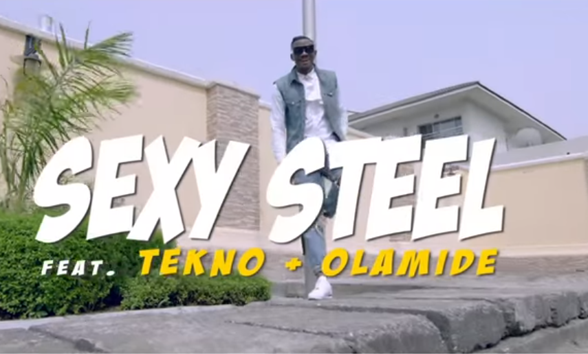 Sexy Steel Tekno Olamide Sisi Remix video