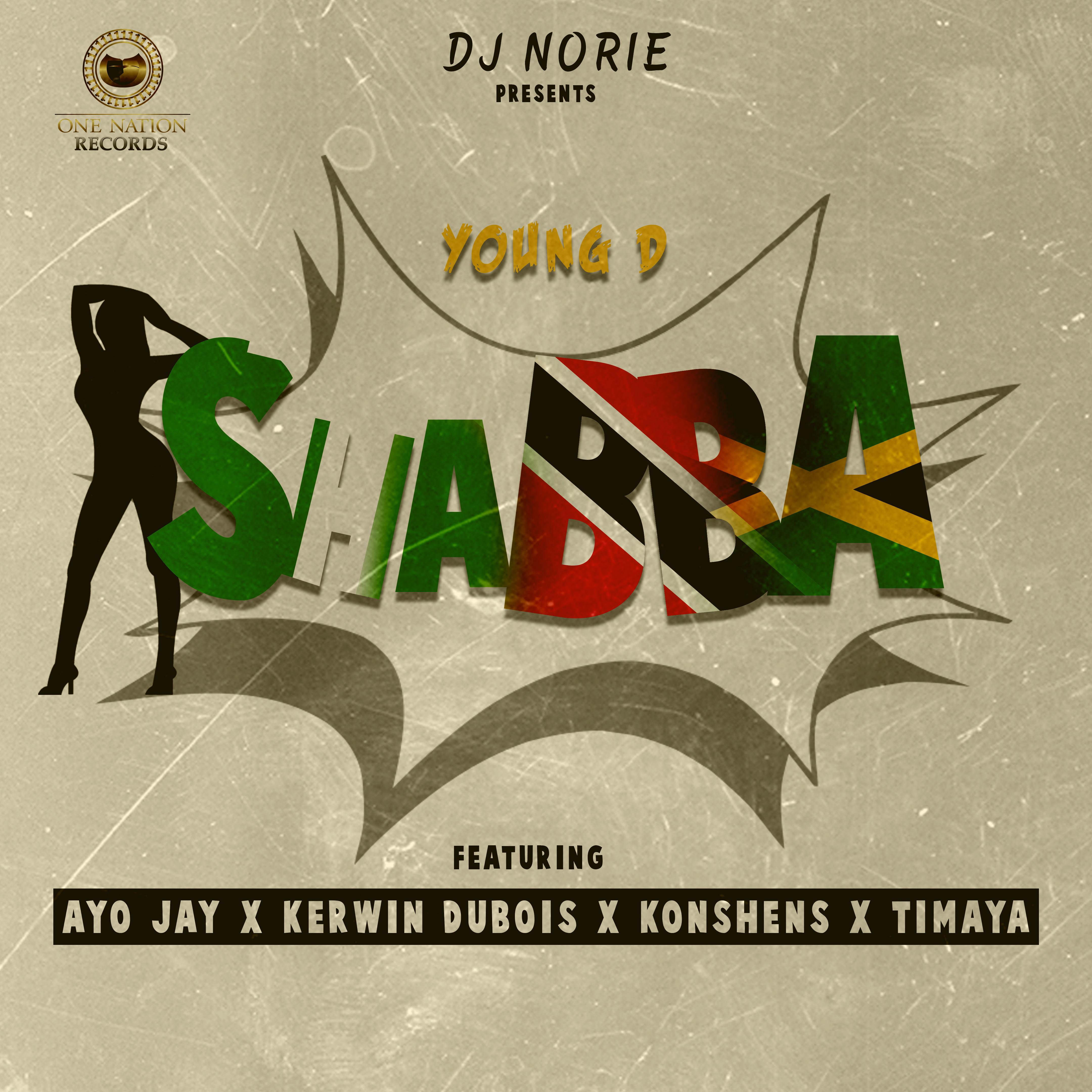 DJ Norie Presents: Young D - Shabba ft. Ayo Jay x Kerwin Dubois x Konshens x Timaya 3
