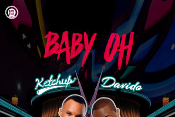 Ketchup ft. Davido – Baby Oh (Prod. JFem)