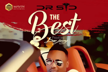 VIDEO: Dr Sid – The Best (Prod. Don Jazzy)