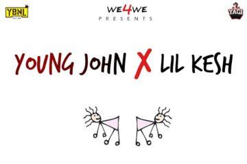 Young John x Lil Kesh – Bend Down Select
