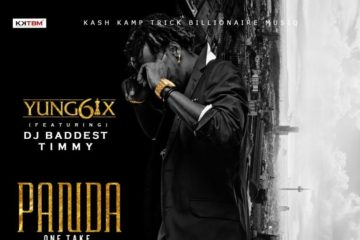 VIDEO: Yung6ix ft. Baddest DJ Timmy – One Take (Panda freestyle)