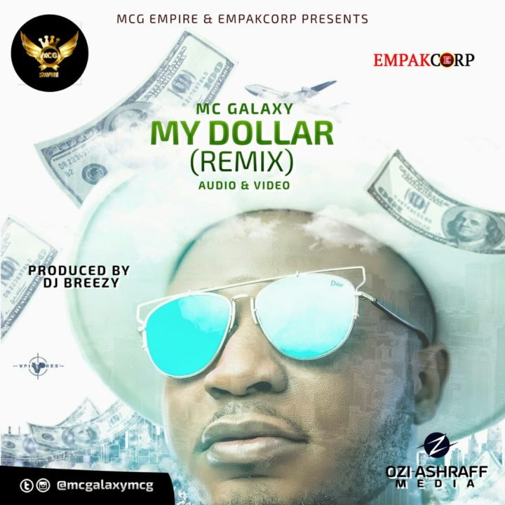 VIDEO: Mc Galaxy - Dollar (Remix)