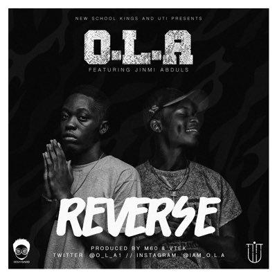 O.L.A ft. Jinmi Abduls – REVERSE