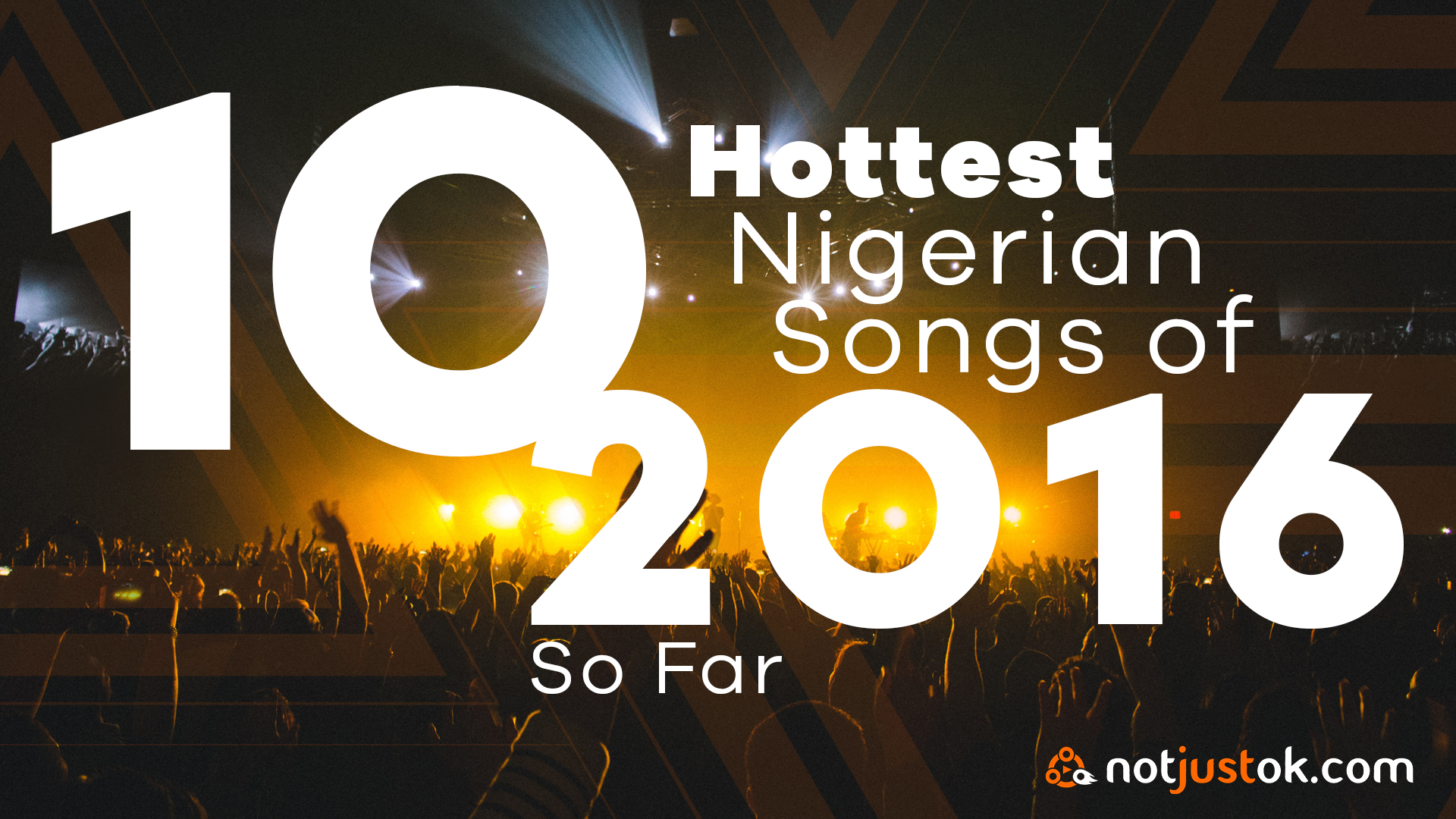 10 Hottest Nigerian Songs of 2016 So Far