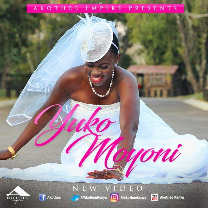 VIDEO: Akothee - Yuko Moyoni