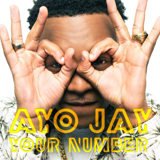 "Ayo Jay's ""Your Number"" Debuts at #24 on Billboards's Hot R&B Songs Charts"