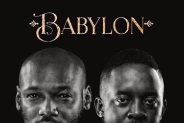 M.I Abaga x 2Baba – Babylon