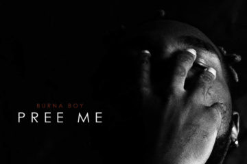 Burna Boy – Pree Me