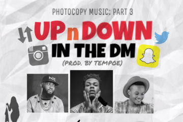 Ckay ft. Loose Kaynon x Kheengz – UpnDown In The DM