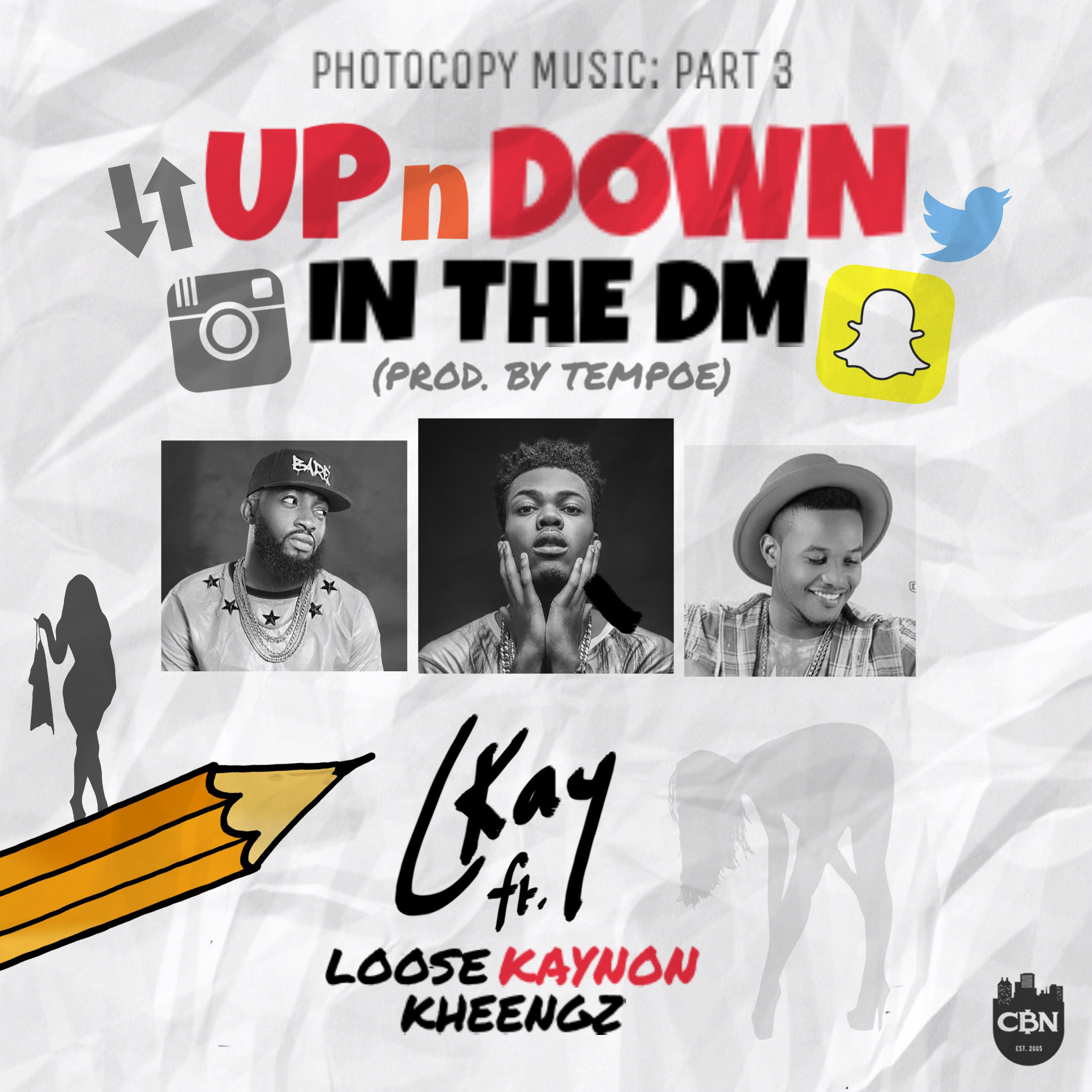 Ckay UpNDown In The DM