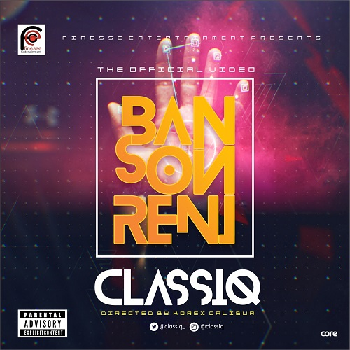 VIDEO: ClassiQ - Ban Son Reni