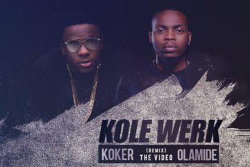 VIDEO: Koker ft. Olamide – Kolewerk (Remix)