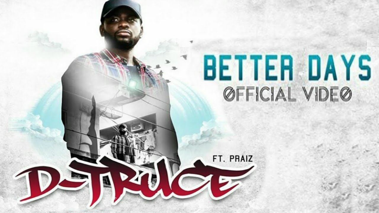 D-Truce Better Days video Art