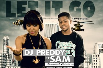 DJ Preddy ft. Sam – Let It Go