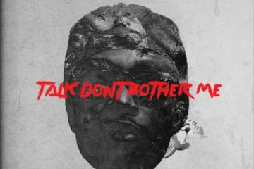 E.L Talk Don't Bother Me Art feat