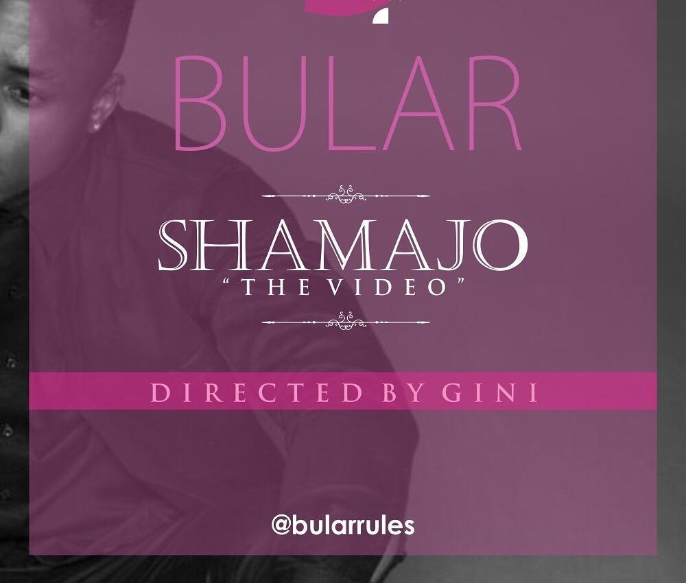 VIDEO: Bular – Shamajo