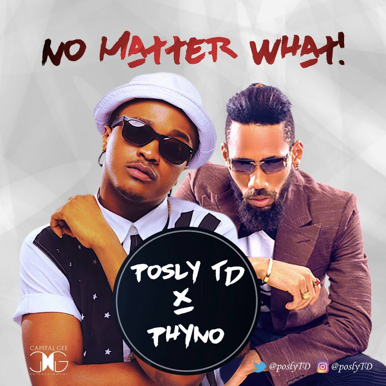 Posly TD ft. Phyno - No Matter What