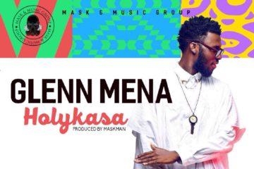 Glenn Mena – Holy Kasa (Prod. By Maskman)