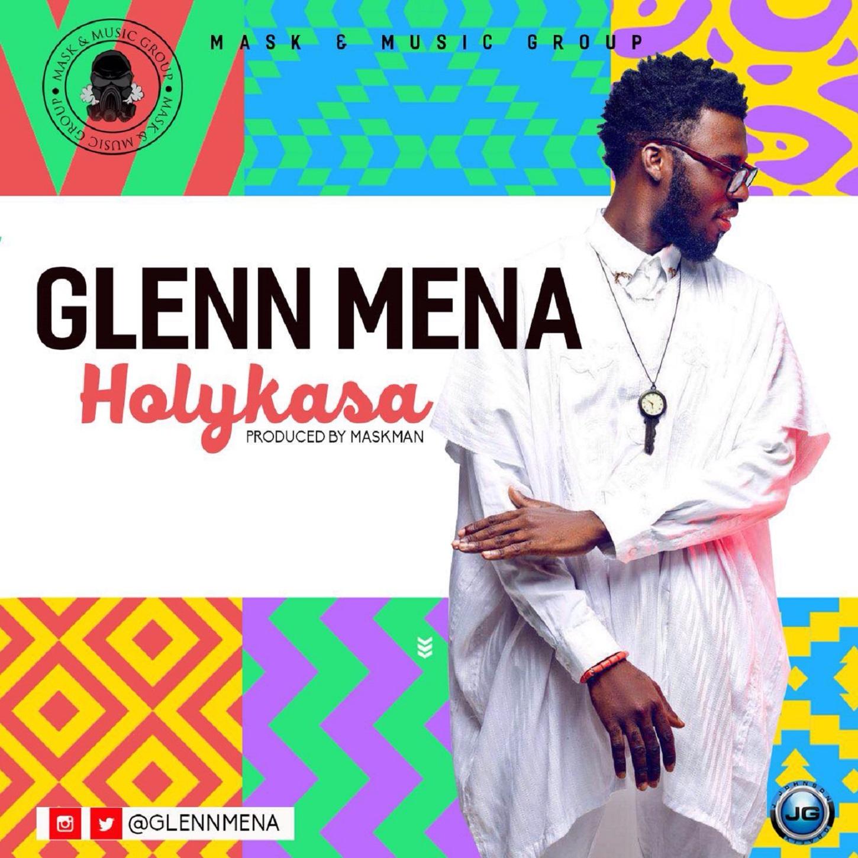 Glenn Mena - Holy Kasa (Prod. By Maskman)