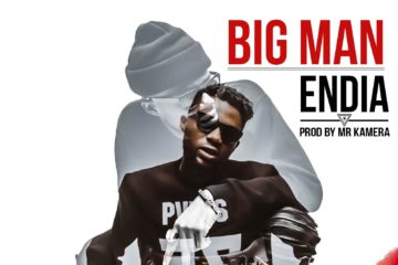 Endia – Big Man (prod. Mr. Kamera)