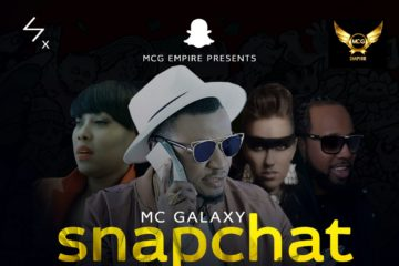 MC Galaxy – Snapchat ft. Neza Africa, Kelly Pyle & Musicman TY