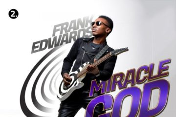 Frank Edwards – Miracle God