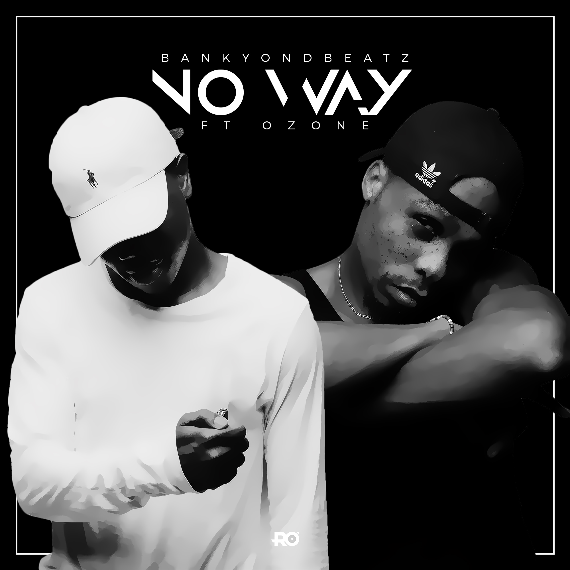 Bankyondbeatz - No Way ft. OZone