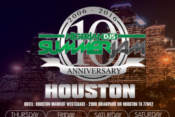 The 10th Anniversary of the Nigerian DJs Summer Jam 2016 | July 14-17 | Houston, TX