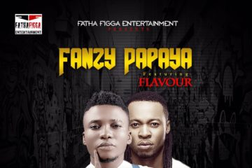 VIDEO: Fanzy Papaya ft. Flavour – Paulina