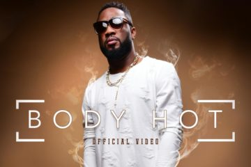 VIDEO: Praiz ft. Jesse Jagz x Stonebwoy – Body Hot