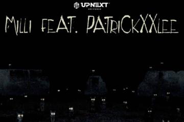 Milli ft. PatrickxxLee – Animals After Dark