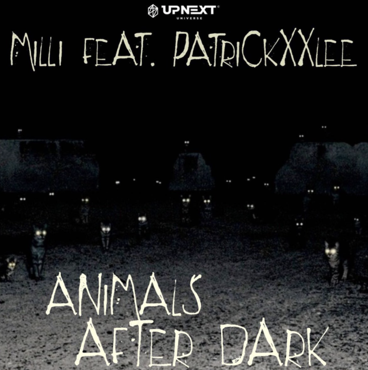 Milli ft. PatricKxxLee - Animals After Dark
