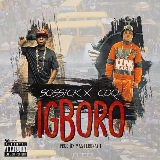 Sossick x CDQ - Igboro