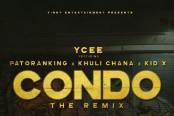 YCee – Condo (Remix) Ft. Patoranking x Khuli Chana x KiD X