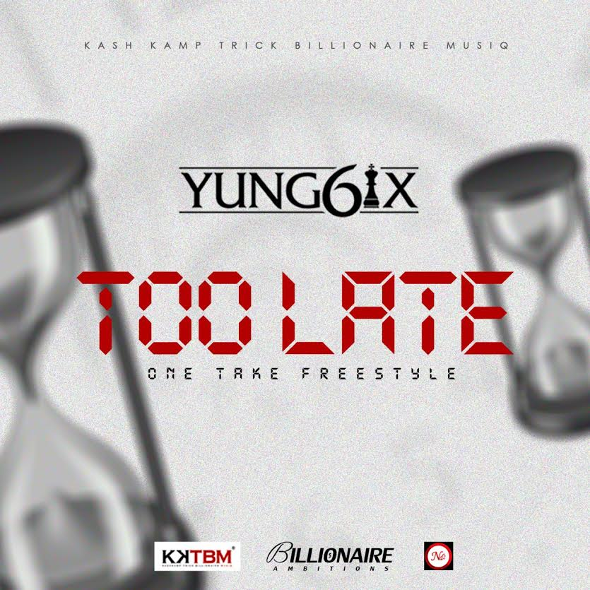 Yung6ix Too Late Art