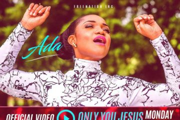 VIDEO: Ada – Only You Jesus
