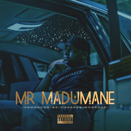 VIDEO: Cassper Nyovest - Mr Madumane (Big $pendah)