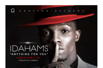 "Grafton Records New Signee, Idahams Debuts With ""Anything For You (Omojowulo)"""