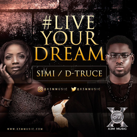 Simi ft. D-Truce - Live Your Dream