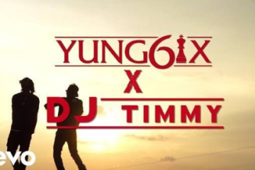 VIDEO: Yung6ix X DJ Timmy – Respek On My Name