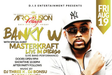 Afro fusion Fridays: Banky W Live in Chicago   Friday, August 19