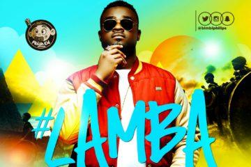 Bimbi Philips – Lamba (prod. DJ Coublon)