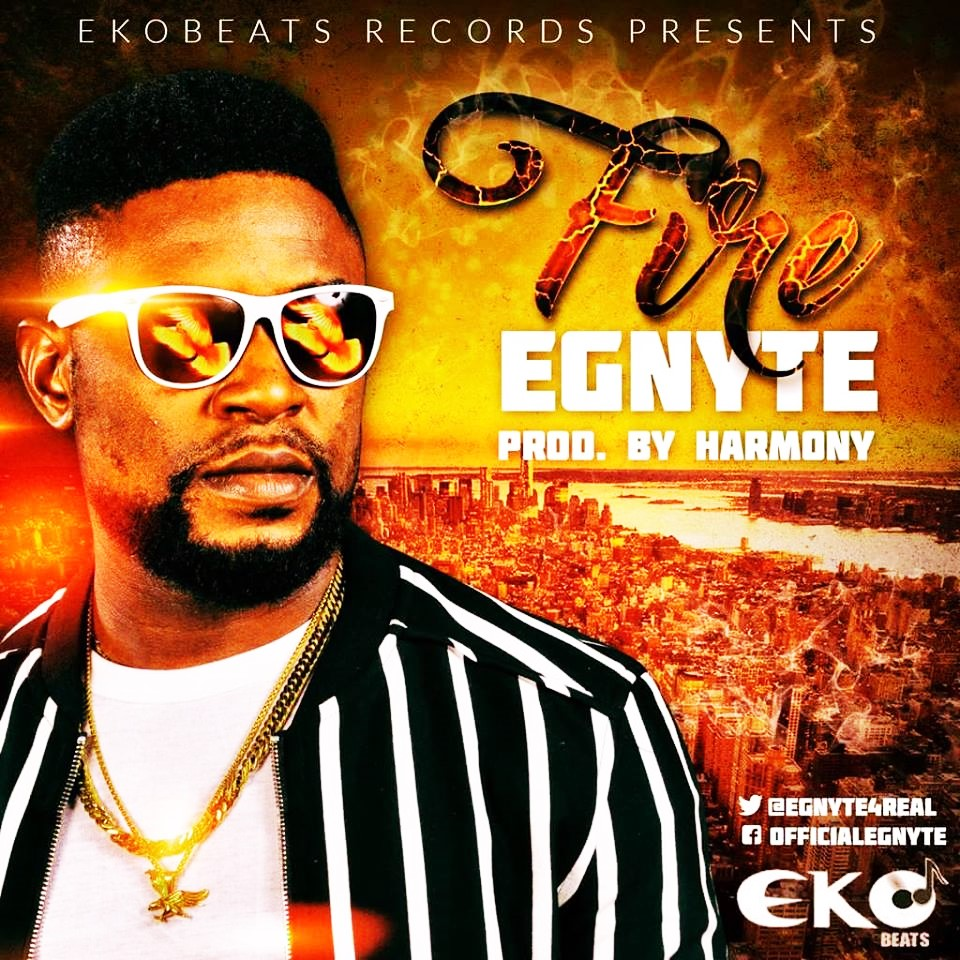 Egnyte – Fire (Prod. Harmony)