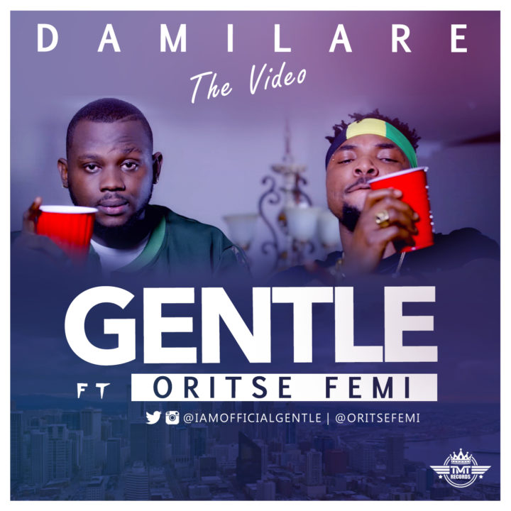 VIDEO: Gentle ft. Oritsefemi - Damilare