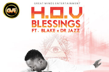 H.O.V ft. Blake & Dr Jazz – Blessings