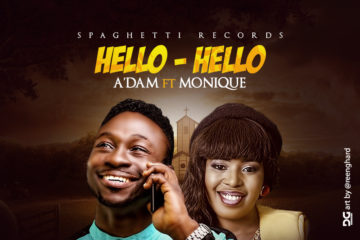 VIDEO: A'dam Ft. MoniQue – Hello-Hello