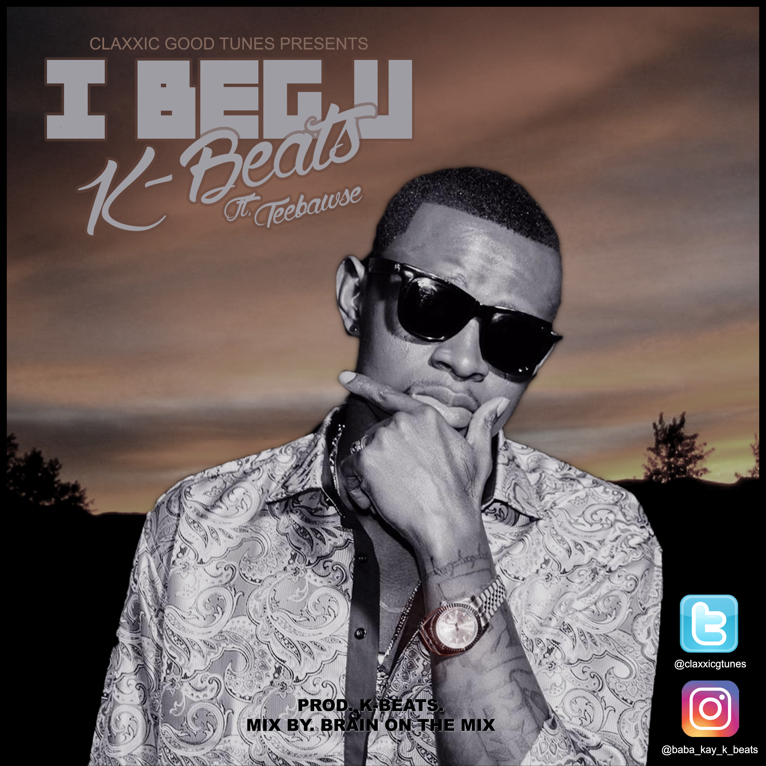 Kay-Beats ft. Teebawse – I Beg You