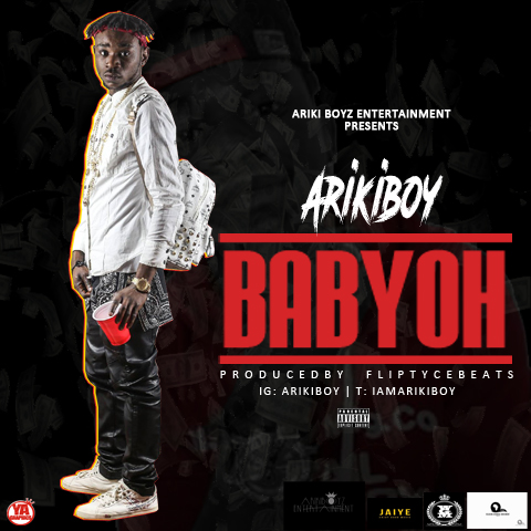 ArikiBoy – Baby Oh (Prod. By Fliptycebeatz)